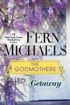 Getaway eBook par Fern Michaels