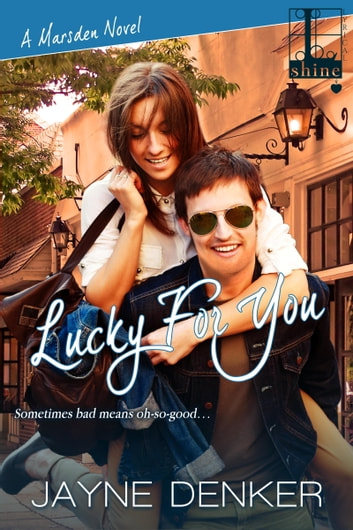 Lucky For You ebook by Jayne Denker