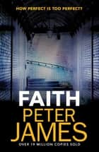Faith ebook by Peter James