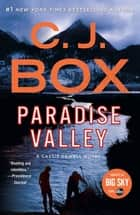 Paradise Valley - A Highway Novel ebook by C.J. Box