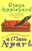 A Class Apart ebook by Diana Appleyard