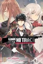May These Leaden Battlegrounds Leave No Trace, Vol. 3 (light novel) - Bullet Magic and Ghost Programs ebook by Kei Uekawa, TEDDY, Naohiro Washio