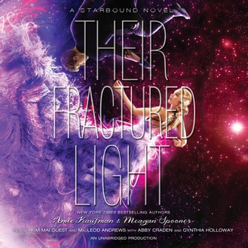 Their Fractured Light audiobook by Amie Kaufman,Meagan Spooner