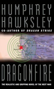 Dragonfire ebook by Humphrey Hawksley