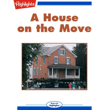 House on the Move, A audiobook by Nancy Speck