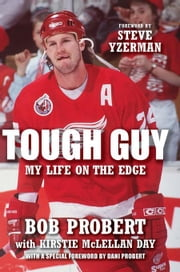 Tough Guy: My Life on the Edge ebook by Probert, Bob