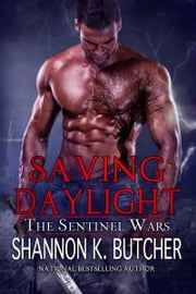 Saving Daylight ebook by Shannon K. Butcher