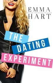 The Dating Experiment ebook by Emma Hart