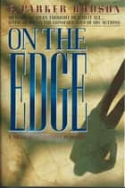 On The Edge ebook by Parker Hudson