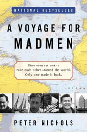 A Voyage For Madmen ebook by Peter Nichols