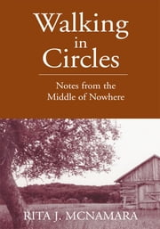 Walking in Circles ebook by Rita J. McNamara