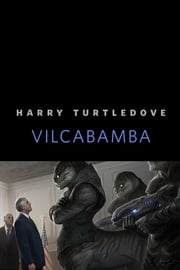 Vilcabamba - A Tor.Com Original ebook by Harry Turtledove