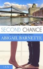 Second Chance (Ian's Story) - By The Numbers, #2 ebook by Abigail Barnette