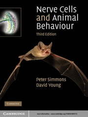 Nerve Cells and Animal Behaviour ebook by Peter Simmons,David Young