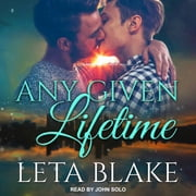Any Given Lifetime audiobook by Leta Blake