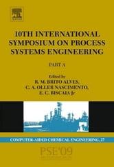 10th International Symposium on Process Systems Engineering - PSE2009 ebook by de Brito Alves, Rita Maria