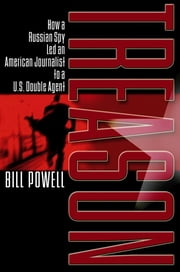 Treason ebook by Bill Powell