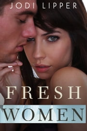 Fresh Women ebook by Jodi Lipper