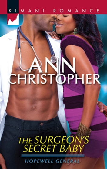 The Surgeon's Secret Baby ebook by Ann Christopher