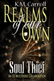 Soul Thief ebook by K. M. Carroll
