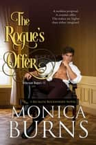 The Rogue's Offer ebook by Monica Burns