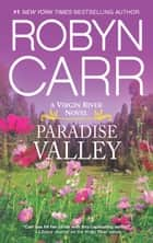 Paradise Valley 電子書 by Robyn Carr