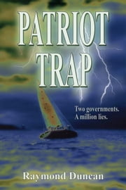 Patriot Trap ebook by Raymond Duncan