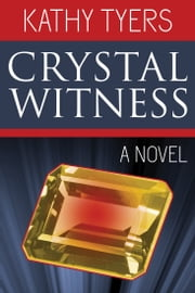 Crystal Witness ebook by Kathy Tyers