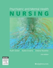Psychiatric & Mental Health Nursing ebook by Ruth Elder,Katie Evans,Debra Nizette