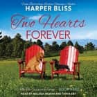 Two Hearts Forever audiobook by Harper Bliss