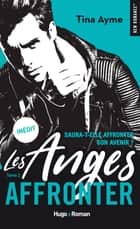 Les anges - tome 2 Affronter eBook by Tina Ayme
