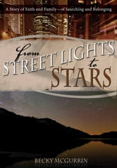 From Streetlights to Stars ebook by Becky McGurrin