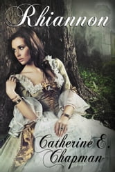 Rhiannon ebook by Catherine E. Chapman