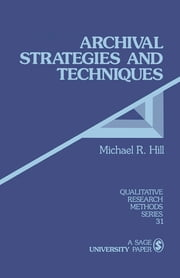 Archival Strategies and Techniques ebook by Dr. Michael Ray Hill