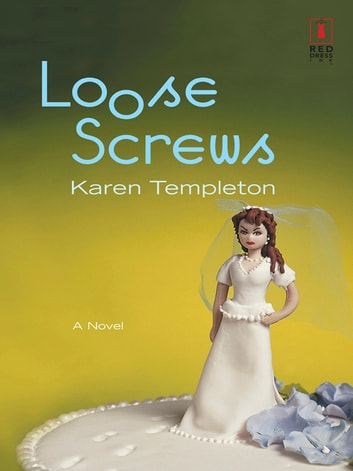 Loose Screws ebook by Karen Templeton