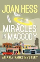 Miracles in Maggody 電子書 by Joan Hess