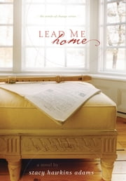 Lead Me Home ebook by Stacy Hawkins Adams