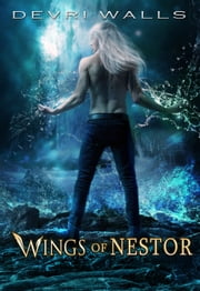 Wings of Nestor ebook by Devri Walls
