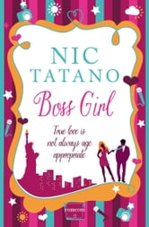 Boss Girl ebook by Nic Tatano