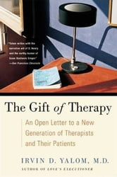 The Gift of Therapy ebook by Irvin Yalom