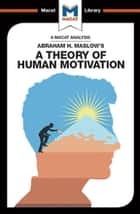 An Analysis of Abraham H. Maslow's A Theory of Human Motivation ebook by Stoyan Stoyanov