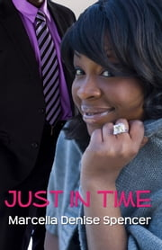 Just in Time ebook by Marcella Denise Spencer