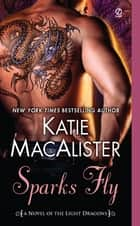Sparks Fly ebook by Katie Macalister