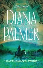 Cattleman's Pride ebook by Diana Palmer