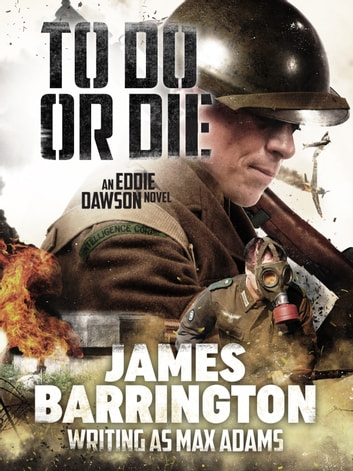 To Do or Die ekitaplar by James Barrington