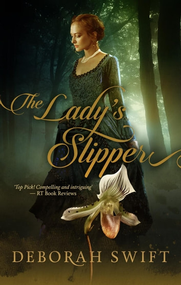 The Lady's Slipper ebook by Deborah Swift
