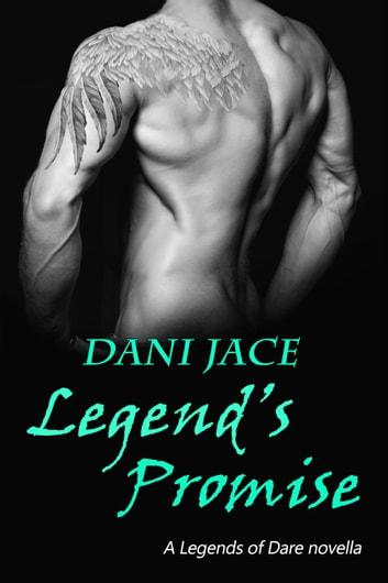 Legend's Promise ebook by Dani Jace
