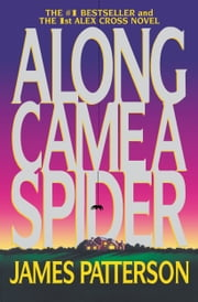 Along Came a Spider ebook by James Patterson