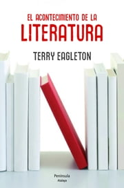El acontecimiento de la literatura ebook by Terry Eagleton