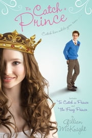 To Catch a Prince ebook by Gillian McKnight